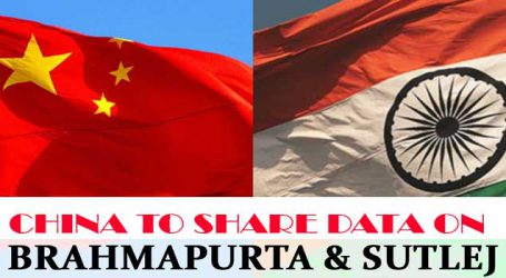 China to share data with India on Brahmaputra and Sutlej rivers