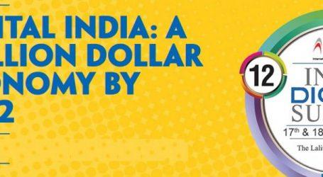 India Digital Summit from Jan 17, will focus on trillion dollar economy by 2022